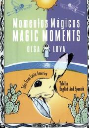 MOMENTOS MAGICOS/MAGIC MOMENTS by Olga Loya