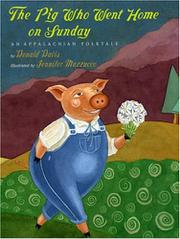 THE PIG WHO WENT HOME ON SUNDAY by Donald Davis