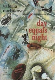 DAY EQUALS NIGHT by Valeria Narbikova