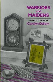 WARRIORS AND MAIDENS by Carolyn Osborn