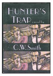 HUNTER'S TRAP by C.W. Smith