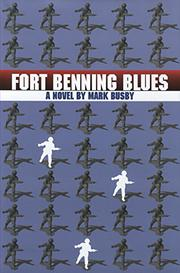 FORT BENNING BLUES by Mark Busby