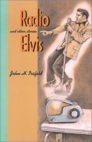 RADIO ELVIS by John H. Irsfeld