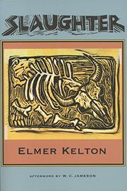 SLAUGHTER by Elmer Kelton
