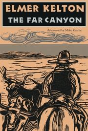 THE FAR CANYON by Elmer Kelton