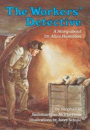 THE WORKERS' DETECTIVE by Stephanie Sammartino McPherson
