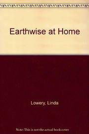 EARTHWISE AT SCHOOL by Linda Lowery