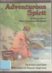 ADVENTUROUS SPIRIT by Ethlie Ann Vare