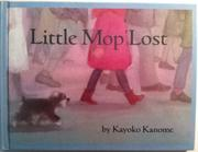 LITTLE MOP LOST by Kayoko Kanome