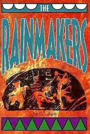 THE RAINMAKERS by E.J. Bird