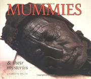 MUMMIES AND THEIR MYSTERIES by Charlotte Wilcox