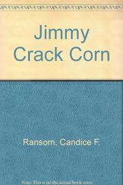 JIMMY CRACK CORN by Candice F. Ransom