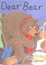DEAR BEAR by Joanna Harrison