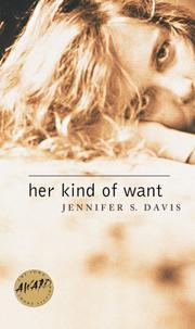 HER KIND OF WANT by Jennifer S. Davis