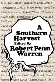 A SOUTHERN HARVEST by Robert Penn Warren
