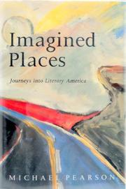 IMAGINED PLACES by Michael Pearson