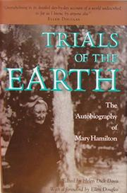 TRIALS OF THE EARTH by Helen Dick Davis