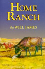HOME RANCH by Will James