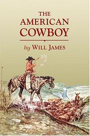 THE AMERICAN COWBOY by Will James