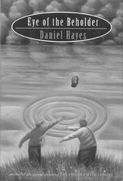 EYE OF THE BEHOLDER by Daniel Hayes