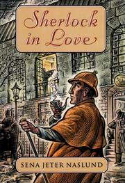 SHERLOCK IN LOVE by Sena Jeter Naslund