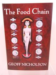THE FOOD CHAIN by Geoff Nicholson