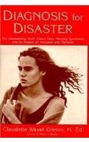 DIAGNOSIS FOR DISASTER by Claudette Wassil-Grimm
