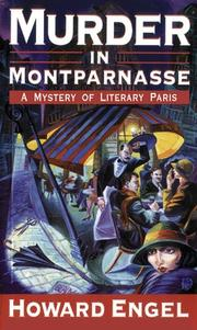 MURDER IN MONTPARNASSE by Howard Engel