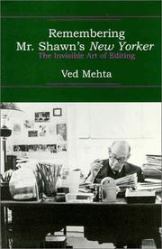 REMEMBERING MR. SHAWN'S NEW YORKER by Ved Mehta