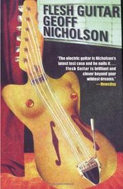 FLESH GUITAR by Geoff Nicholson