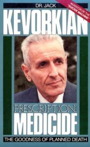 PRESCRIPTION: MEDICIDE by Jack Kevorkian