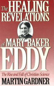 THE HEALING REVELATIONS OF MARY BAKER EDDY by Martin Gardner