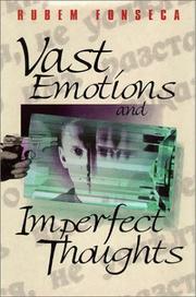 VAST EMOTIONS AND IMPERFECT THOUGHTS by Rubem Fonseca