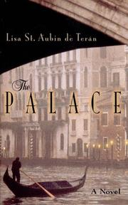 THE PALACE by Lisa St. Aubin de Terán