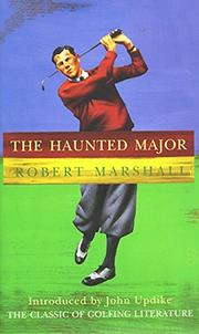 THE HAUNTED MAJOR by Robert Marshall