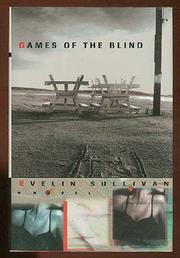 GAMES OF THE BLIND by Evelin Sullivan