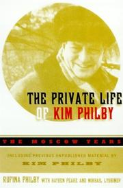 THE PRIVATE LIFE OF KIM PHILBY by Rufina Philby