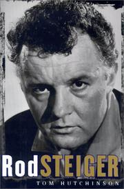 ROD STEIGER by Tom Hutchinson