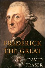 FREDERICK THE GREAT by David Fraser