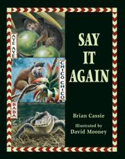 SAY IT AGAIN by Brian Cassie