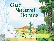 OUR NATURAL HOMES by Sneed B. Collard III