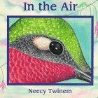 IN THE AIR by Neecy Twinem