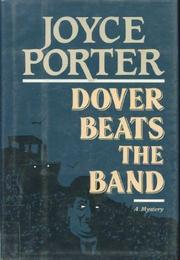DOVER BEATS THE BAND by Joyce Porter