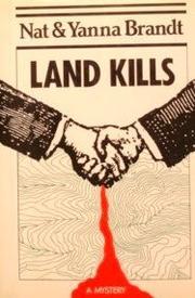LAND KILLS by Nat Brandt