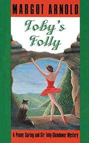 TOBY'S FOLLY by Margot Arnold