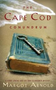 THE CAPE COD CONUNDRUM by Margot Arnold