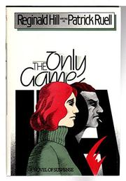 THE ONLY GAME by Patrick Ruell