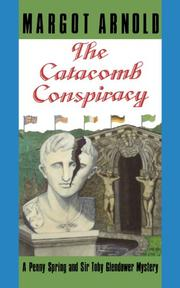 THE CATACOMB CONSPIRACY by Margot Arnold