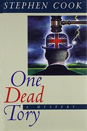 ONE DEAD TORY by Stephen Cook