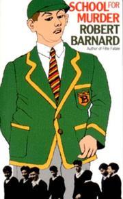 SCHOOL FOR MURDER by Robert Barnard